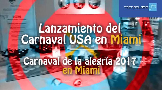 Lanzamiento del Carnaval USA en Miami