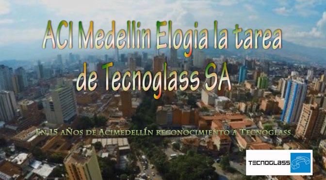 Acimedellín elogia la tarea de @TecnoglassSA