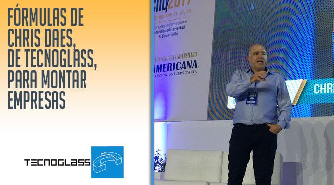 Fórmulas de @ChrisDaes , de @TecnoglassSA , para montar empresas en @coruniamericana