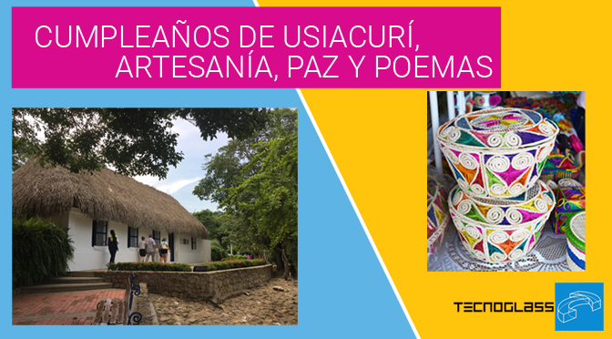 Cumpleaños de Usiacurí, artesanía, paz y poemas.