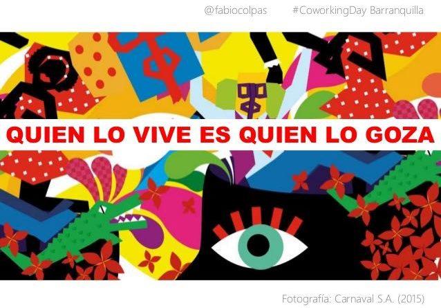 Origen De La Frase Más Célebre Del Carnaval De Barranquilla