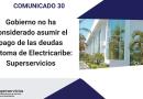 El gobierno no asumirá deudas antiguas de @ElectricaribeSA : @Superservicios , vía  @TecnoglassSA
