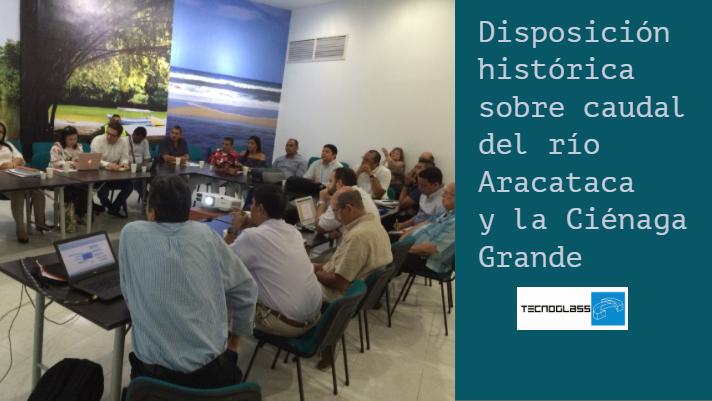 Disposición histórica sobre caudal del río Aracataca y la Ciénaga Grande