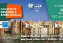 Costa Caribe, unidos para lograr núcleos urbanos + sostenibles, este jueves 18: @CCCSColombiaGBC, vía @_VentanaAlMundo
