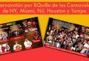 Carnavatón por BQuilla de los Carnavales de NY, Miami, NJ, Houston y Tampa